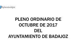 Pleno ordinario de octubre de 2017 del Ayuntamiento de Badajoz