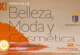 Feria de la Belleza, Moda y Cosmética del 2 al 4 de febrero de 2018