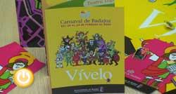 Presentación del programa para el Carnaval 2009