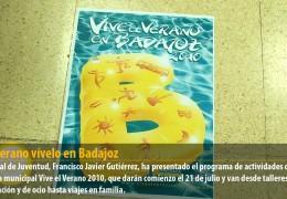Este verano vívelo en Badajoz