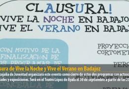 Clausura de Vive la Noche y Vive el Verano en Badajoz