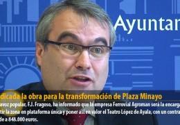 Adjudicada la obra para la transformación de Plaza Minayo