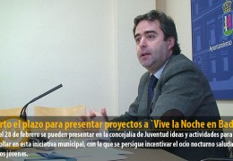 """Abierto el plazo para presentar proyectos a """"Vive la Noche en Badajoz"""""""