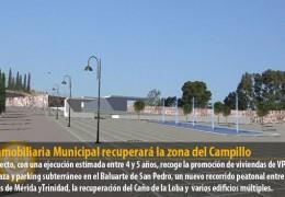 La Inmobiliaria Municipal recuperará la zona del Campillo