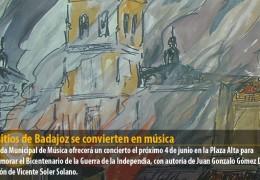 Los sitios de Badajoz se convierten en música