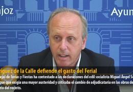 Rodríguez de la Calle defiende el gasto del Ferial