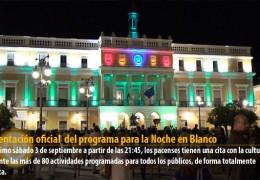 Presentación oficial del programa para la Noche en Blanco