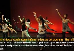 El Teatro López de Ayala acoge mañana la clausura del programa `Vive la Noche´
