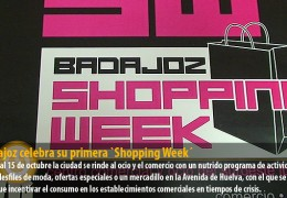 Badajoz celebra su primera `Shopping Week´