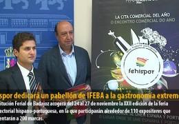 Fehispor dedicará un pabellón de IFEBA a la gastronomía extremeña