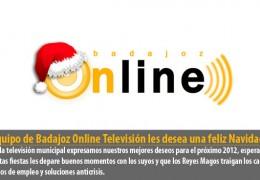 El equipo de Badajoz Online Televisión les desea una feliz Navidad