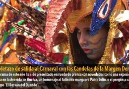 Pistoletazo de salida al Carnaval con las Candelas de la Margen Derecha