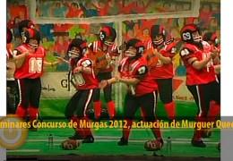Actuación Murguer Queen (Preliminares 2012)