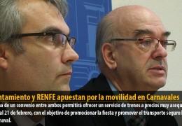 Ayuntamiento y RENFE apuestan por la movilidad en Carnavales