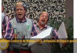 Actuación Vaya lo que viene (Preliminares 2012)