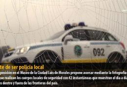 El arte de ser policía local