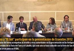 """Perera y """"El Juli"""" participan en la presentación de Ecuextre 2012"""