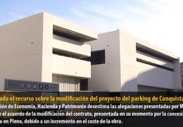 Rechazado el recurso de Mesas del Río sobre la modificación del proyecto del parking de Conquistadores