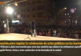 Una moción para regular la celebración de actos públicos en las barriadas