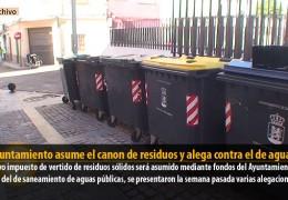 El Ayuntamiento asume el canon de residuos y alega contra el de aguas