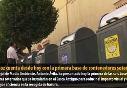 Badajoz cuenta desde hoy con la primera base de contenedores soterrados