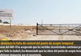 Vegas denuncia la falta de control del punto de acopio