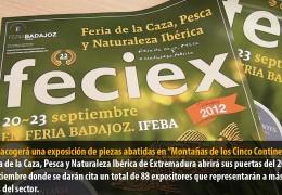 """FECIEX acogerá una exposición de piezas abatidas en """"Montañas de los Cinco Continentes"""""""