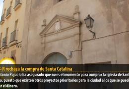 El GMS-R rechaza la compra de Santa Catalina