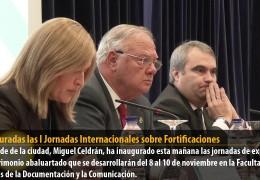 Inauguradas las I Jornadas Internacionales sobre Fortificaciones