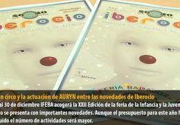 Un gran circo y la actuación de AURYN entre las novedades de Iberocio