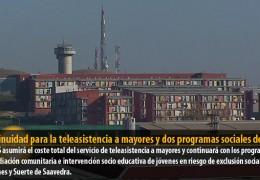 Continuidad para la teleasistencia a mayores y dos programas sociales del IMSS