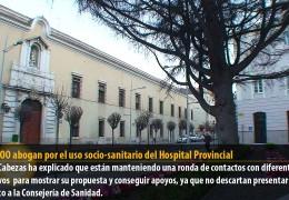 IU y CCOO abogan por el uso socio-sanitario del Hospital Provincial
