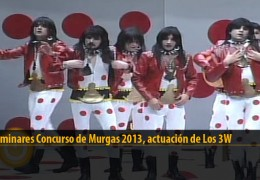 Actuación  de Los 3W (Preliminares 2013)