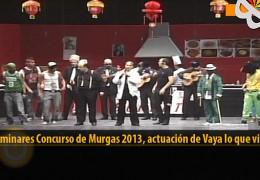 Actuación  de Vaya lo que viene (Preliminares 2013)