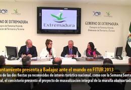 El Ayuntamiento presenta a Badajoz ante el mundo en FITUR 2013