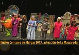 Actuación de La Mascarada (Semifinales 2013)