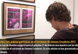 Cincuenta y seis artistas participan en el Certamen de Jóvenes Creadores 2013