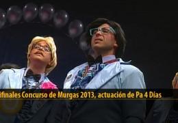 Actuación de Pa 4 Días (Semifinales 2013)