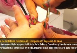 La Feria de la Belleza celebrará el I Campeonato Regional de Uñas