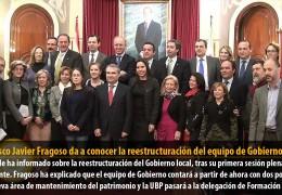 Francisco Javier Fragoso da a conocer la reestructuración del equipo de Gobierno
