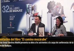 """Presentación del Libro """"El camino Mozárabe"""""""