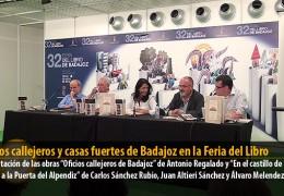 Oficios callejeros y casas fuertes de Badajoz en la Feria del Libro