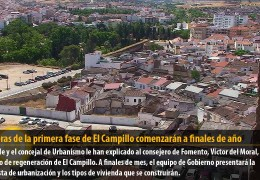 Las obras de la primera fase de El Campillo comenzarán a finales de año