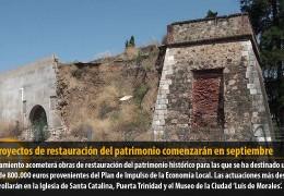 Tres proyectos de restauración del patrimonio comenzarán en septiembre