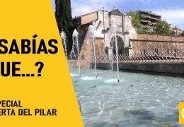 Sabías que?… Especial Puerta del Pilar