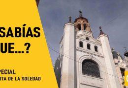 Sabías que?… Especial Ermita de la Soledad